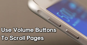 How To Use The Volume Buttons For Page Scrolling On Android