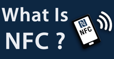 What Is NFC And How To Use This Technology?
