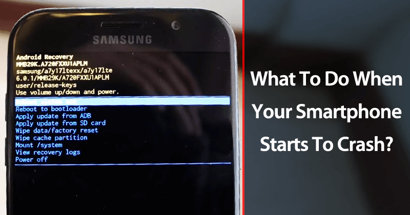 What To Do When Your Smartphone Starts To Crash?
