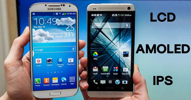 What Is The Difference Between TFT LCD, IPS & AMOLED Display?