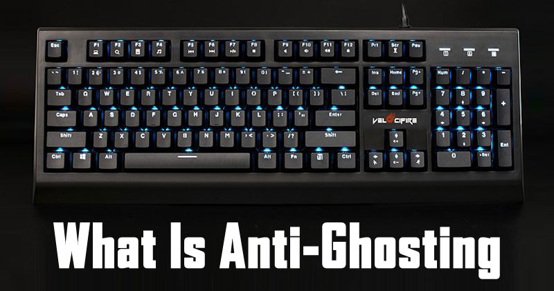 What Is Anti-Ghosting Feature On The Keyboard?