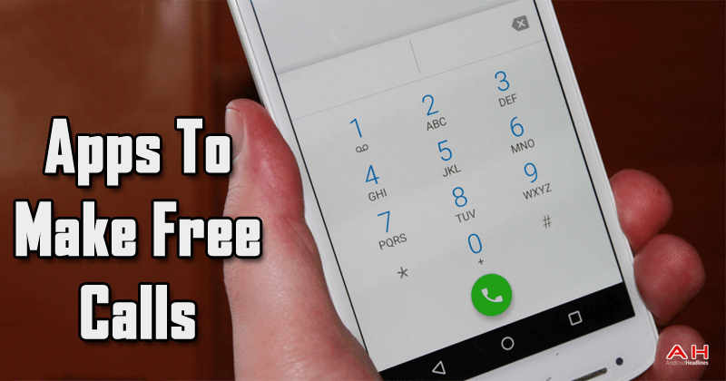 5 Best Apps To Make Free Calls From Your Android Smartphone