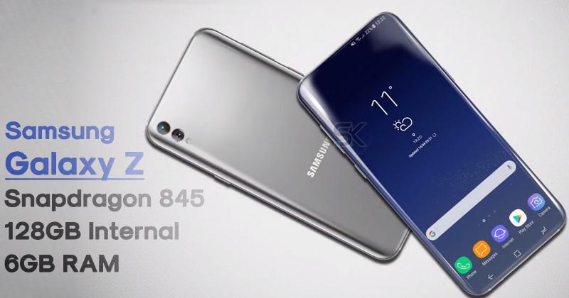 Samsung Galaxy Z (2018) – Meet The Next Flagship Of Samsung