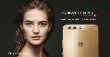 HUAWEI P10 Plus - Make Every Shot A Cover Shot