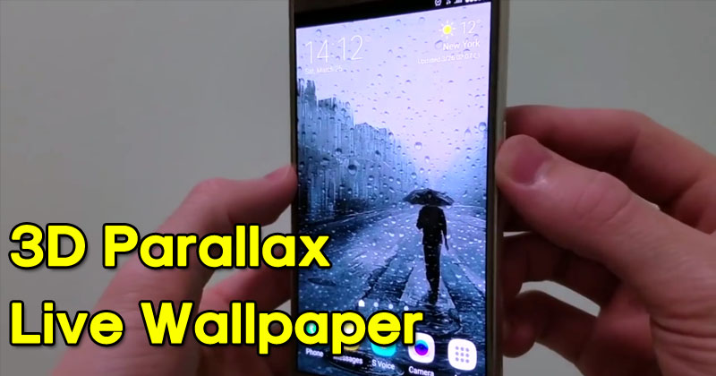 How To Get 3D Parallax Live Wallpaper On Your Android