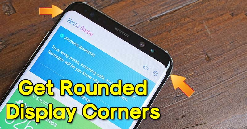 How To Get Rounded Display Corners On Any Android Device