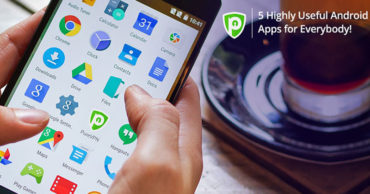 5 Super Useful Android Apps You Must Install Today