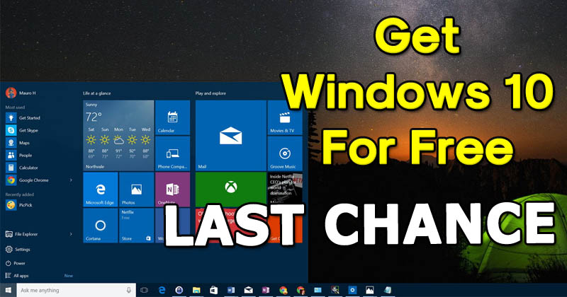 Microsoft - Last Chance To Get Windows 10 For Free!