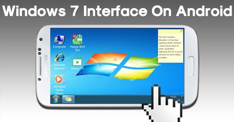 How To Get Real Windows 7 Interface On Your Android Device