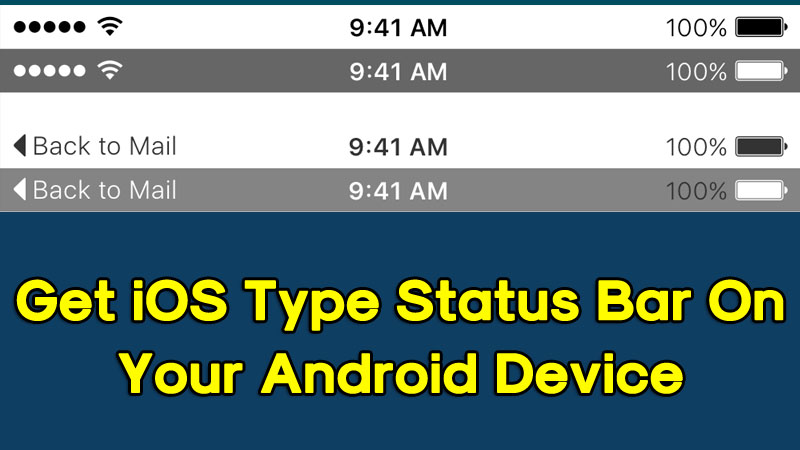 How To Get iOS Type Status Bar On Your Android Device