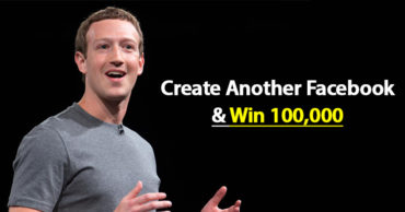 You Can Win $100,000 If You Can Create Another Facebook