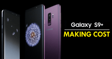 This Is What It Costs Samsung To Manufacture A Galaxy S9+