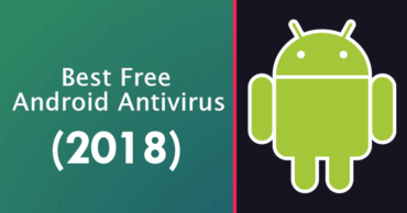 Top 7 Best Free Antivirus For Android (2018 List)