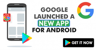 Google Launched An Amazing New App For Android!