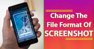 How To Change The File Format Of Screenshot On Your Android Smartphone