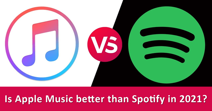 Is Apple Music better than Spotify in 2021