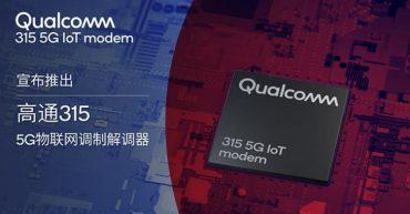 Meet The New Qualcomm 315 5G IoT Modem