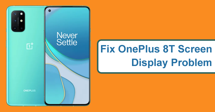 How To Fix OnePlus 8T Screen Display Problem