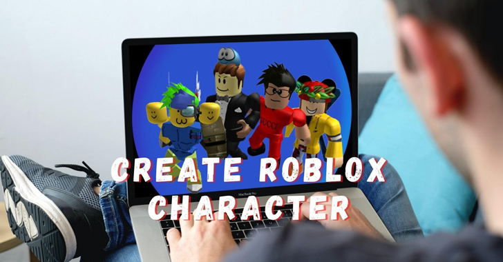How to Create Attractive Roblox Character Easily